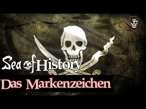 PIRATENFLAGGE / JOLLY ROGER | Sea of History #3 [German]