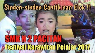 SMK N 2 Pacitan (Penyaji & Sinden Terbaik:festival karawitan tkt.SLTA se Kab.Pacitan, 12 Peb 2017)