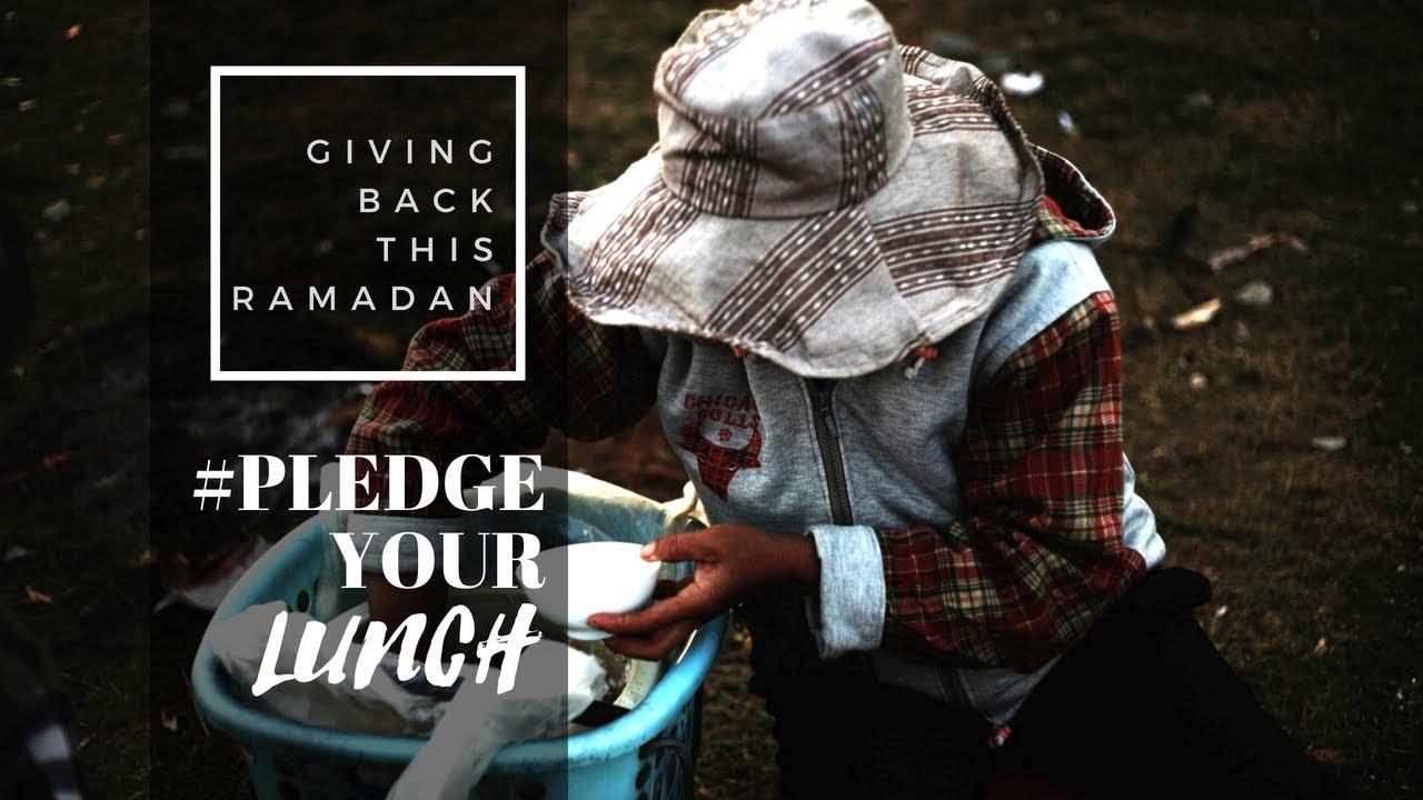 #PledgeYourLunch: Donate Your Lunch Money this Ramadan