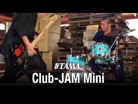 TAMA Club-JAM Mini.