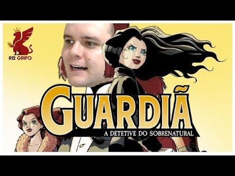 Resenha do Rei Grifo: A Guardiã - A Detetive do Sobrenatural