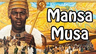 Mansa Musa: The Richest Man Who Ever Lived (African History Explained)