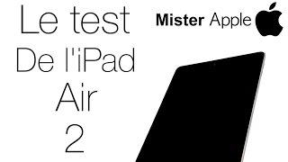 Test complet de l'iPad Air 2 - dooclip.me