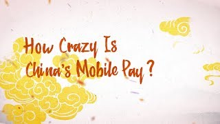 Amazing China: How Crazy is China's Mobile Pay? | Kholo.pk