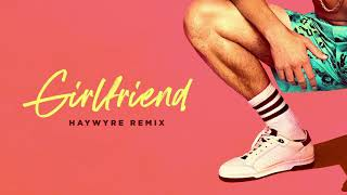 Charlie Puth - Girlfriend (Haywyre Remix)