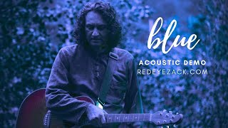 Blue (Acoustic Demo) [AudioStream]