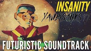 Insanity - Amazing Futuristic Hip Hop Instrumental Xavier Santos