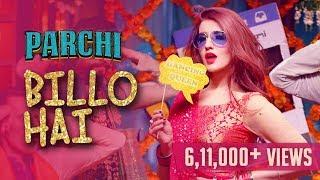 Billo Hai (Full Song) | Sahara feat Manj Musik & Nindy Kaur | Parchi 2018