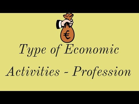 Profession and Features of Profession-Types of Economic Activities,Class 11