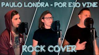 Paulo Londra   Por Eso Vine (BF&M Rock Cover) #PauloLondra #PorEsoVine