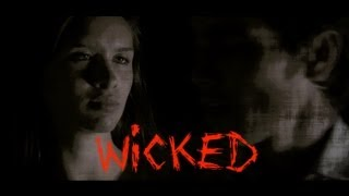 Wicked - Official Music Video