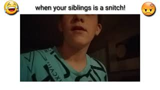 😂When your siblings is a snitch🤬