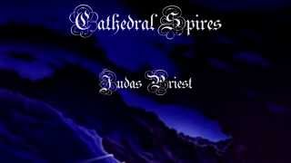 Cathedral Spires - Judas Priest