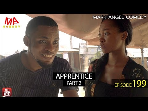 APPRENTICE Part Two (Mark Angel Comedy) (Episode 199)