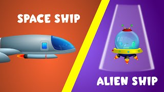Space Ship vs Alien Ship | Space Wars | Vehicle Rhymes for Children | Spacecraft for Kids