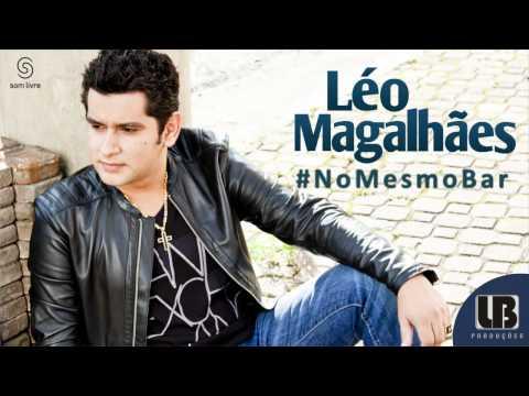 No Mesmo Bar - Léo Magalhães