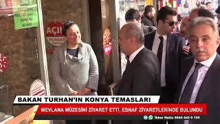 Bakan Turhan'ın Konya temasları