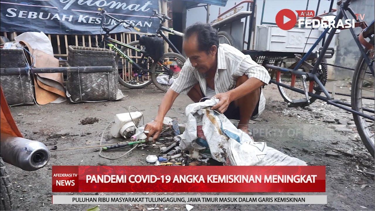 PANDEMI COVID-19 ANGKA KEMISKINAN DI TULUNGAGUNG MENINGKAT