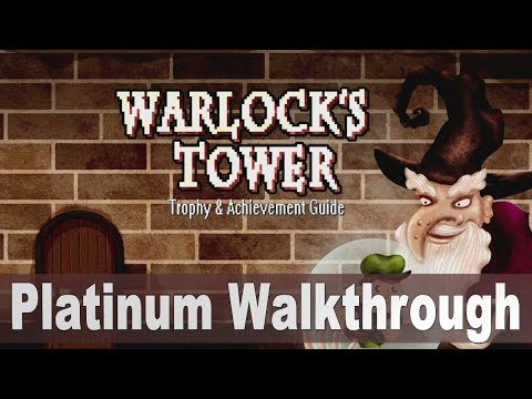 Warlock's Tower Platinum Walkthrough | Trophy & Achievement Guide