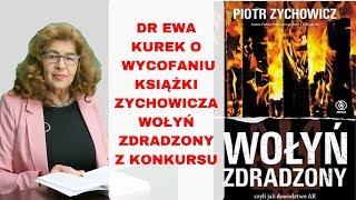 Dr Ewa Kurek o skandalu o wycofaniu książki Zychowicza z konkursu Książka Historyczna Roku