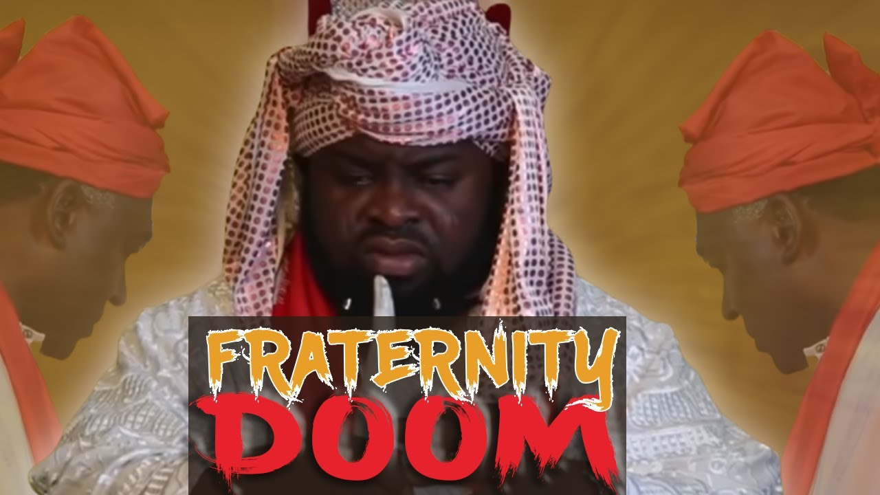 Fraternity Doom Nigerian Movie