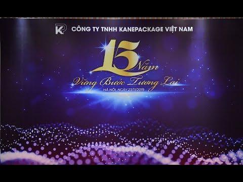 Lễ kỷ niệm 15 năm thành lập Kanepackage Vietnam
