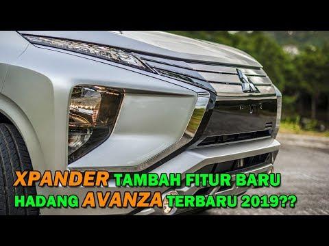 MITSUBISHI XPANDER Akan Tambah Fitur Hadapi AVANZA TERBARU 2019 Di Indonesia??