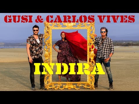 Indira Ii - Video Oficial Gusi Y Carlos Vives