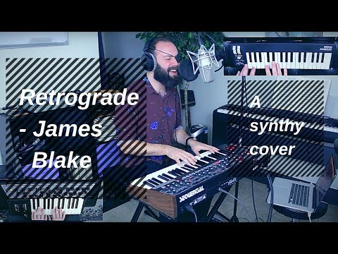 'Retrograde' - James Blake (Synthesizer, Looper, Voice)