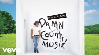 Tim McGraw - Don't Make Me Feel At Home (Official Audio)