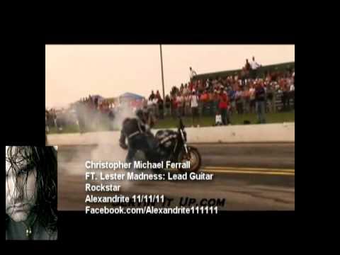 Christopher Michael Ferrall - Rockstar FT. Lester Madness