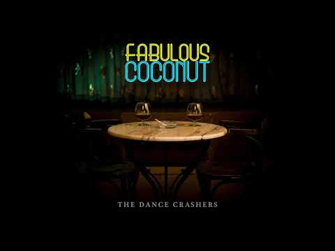 Fabulous Coconut - Fabulous Coconut | The Dance Crashers Band Mp3