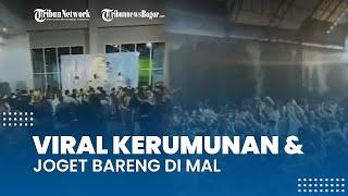 Viral Video Kerumunan dan Joget Bareng di Mal, Ternyata Sedang Diselenggarakan Kompetisi Menari