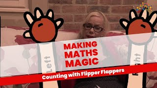 EYFS Making Maths Magic - Counting With Flipper Flappers