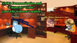 """SML's Demonetization and Financial """"Crisis"""" (and why it doesn't matter)"""