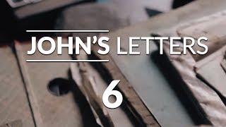 John's Letters - Lesson #6
