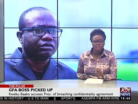 GFA Boss Picked Up - The Pulse on Joy News (23-5-18)