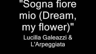 """Lucilla Galeazzi & L'Arpeggiata """"Sogna fiore mio"""""""