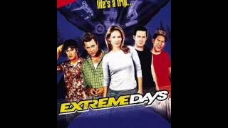 Extreme Days Soundtrack (Stavesacre- Keep Waiting)