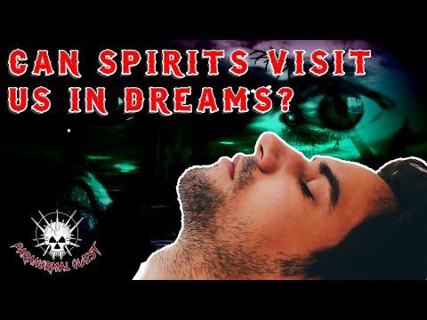 Can Spirits Visit Us In Dreams?