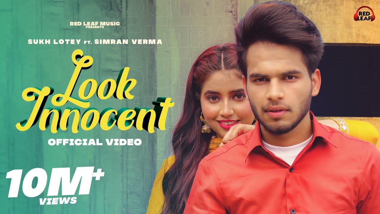 Look Innocent Song Lyrics | Sukh Lotey | Simran Verma | New Punjabi Song 2021| Red Leaf Music| Sukh Lotey Lyrics