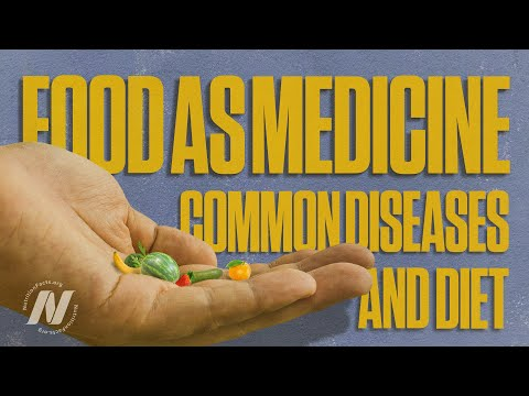 Video Food as Medicine: Preventing and Treating the Most Common Diseases with Diet