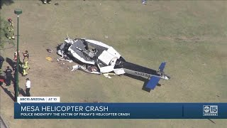 Authorities identify man killed in Mesa helicopter crash