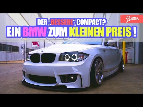 Der BESSERE Compact?   BMW E81 & E87 Gebrauchtwagen-Tipp (Das Original)