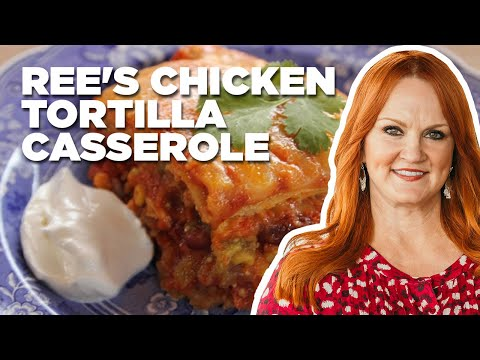 How to Make Ree's Chicken Tortilla Casserole | Food Network
