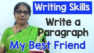 How to Write a Paragraph about My Best Friend in English | Composition Writing  | Reading Skills