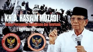 KH Ahmad Hasyim Muzadi  Dialog Pencegahan Radikalisme Dan Terorisme