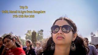 Bangalore To Delhi, Manali, Agra Trip