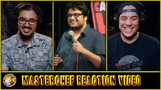 Masterchef Reaction And Discussion | Stand Up Comedy By Karunesh Talwar