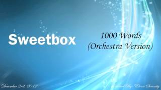 Sweetbox - 1000 Words (Orchestra Version)